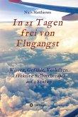 In 21 Tagen frei von Flugangst (eBook, ePUB)