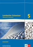 Lambacher Schweizer. 5. Schuljahr. Arbeitsheft plus Lösungsheft. Ausgabe 2016. Nordrhein-Westfalen