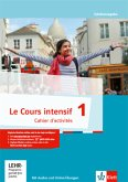 Le Cours intensif 1. Cahier d'activités mit CD-ROM und Übungssoftware online