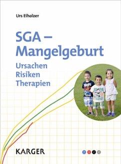SGA - Mangelgeburt - Eiholzer, Urs