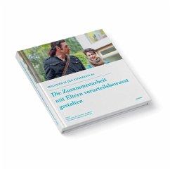 Die Zusammenarbeit mit Eltern vorurteilsbewusst gestalten - Höhme, Evelyne; Ansari, Mahdokht; Krause, Anke; Lindemann, Ulla; Richter, Sandra; Wagner, Petra