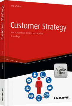 Customer Strategy - inkl. Arbeitshilfen online - Winters, Phil