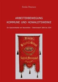 Arbeiterbewegung, Kommune und Howaldtswerke