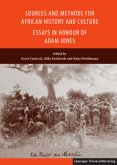 Sources and Methods for African History and Culture - Essays in Honour of Adam Jones