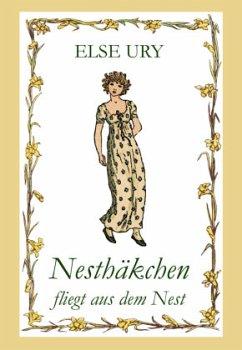 Nesthäkchen, Bd. 6, Nesthäkchen fliegt aus dem Nest - Ury, Else