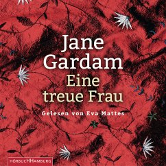 Eine treue Frau / Old Filth Trilogie Bd.2 (MP3-Download) - Gardam, Jane