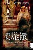 Der Tod der Kaiser. Die geheime Geschichte der Caesaren (eBook, ePUB)