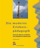 Die moderne Erlebnispädagogik (eBook, ePUB)