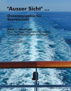 """""""Ausser Sicht"""" ... Ozeanographie für Seereisende (eBook, ePUB)"""