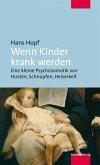 Wenn Kinder krank werden (eBook, ePUB)