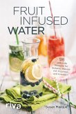Fruit Infused Water (eBook, ePUB)