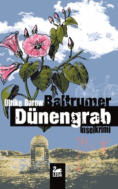 Baltrumer Dünengrab / Baltrum Ostfrieslandkrimis Bd.4 (eBook, ePUB)