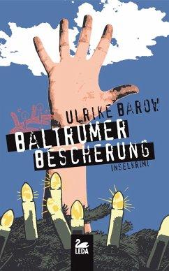 Baltrumer Bescherung / Baltrum Ostfrieslandkrimis Bd.6 (eBook, ePUB) - Barow, Ulrike