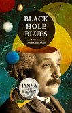 Black Hole Blues and Other Songs from Outer Space (eBook, ePUB)
