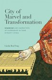 City of Marvel and Transformation: Chang'an and Narratives of Experience in Tang Dynasty China