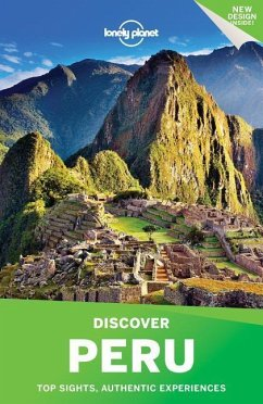 Lonely Planet Discover Peru - Lonely Planet; Tang, Phillip; Benchwick, Greg