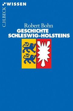 Geschichte Schleswig-Holsteins (eBook, ePUB) - Bohn, Robert