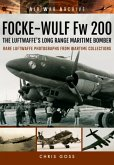 Focke-Wulf FW 200: The Luftwaffe's Long Range Maritime Bomber