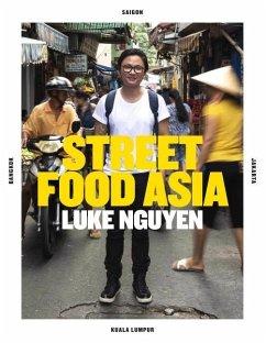 Luke Nguyen Street Food Asia