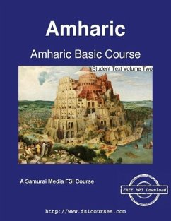9789888405015 - Obolensky, Serge; Zelelie, Debebow; Andualem, Mulugeta: Amharic Basic Course - Student Text Volume Two - Book