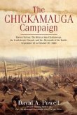 The Chickamauga Campaign--Barren Victory: The Retreat Into Chattanooga, the Confederate Pursuit, and the Aftermath of the Battle, September 21 to Octo