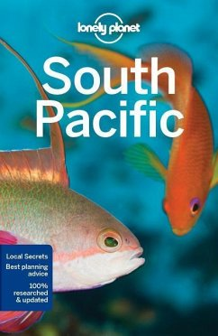 South Pacific - Lonely Planet; Rawlings-Way, Charles; Atkinson, Brett