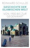 Geschichte der Islamischen Welt (eBook, ePUB)