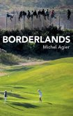 Borderlands: Towards an Anthropology of the Cosmopolitan Condition