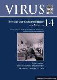 Gesellschaft und Psychiatrie in Österreich 1945 bis ca. 1970