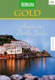 Amore in Bella Italia / Romana Gold Bd.32 (eBook, ePUB)