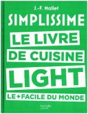 Simplissime. Le livre de cuisine light le + facile du monde