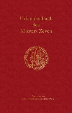 Urkundenbuch des Klosters Zeven (eBook, PDF)