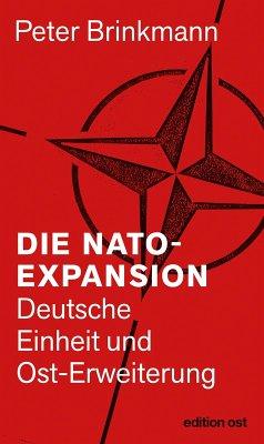 Die NATO-Expansion (eBook, ePUB) - Brinkmann, Peter