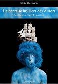 Heldenreise ins Herz des Autors (eBook, ePUB)