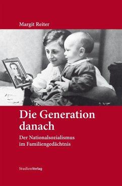 Die Generation danach (eBook, ePUB) - Reiter, Margit
