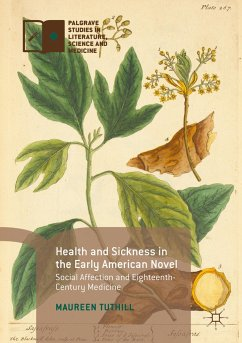 Health and Sickness in the Early American Novel - Tuthill, Maureen