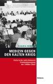 Medizin gegen den Kalten Krieg (eBook, PDF)