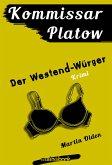 Der Westend-Würger / Kommissar Platow Bd.4 (eBook, ePUB)