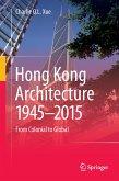 Hong Kong Architecture 1945-2015