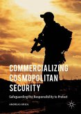 Commercializing Cosmopolitan Security