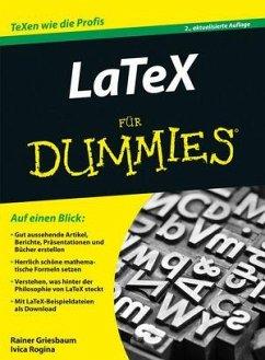 LaTeX für Dummies - Griesbaum, Rainer; Rogina, Ivica