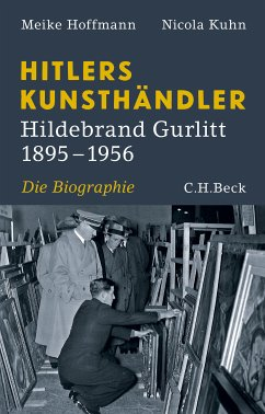 Hitlers Kunsthändler (eBook, ePUB) - Hoffmann, Meike; Kuhn, Nicola