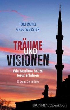 Träume und Visionen (eBook, ePUB) - Doyle, Tom; Webster, Greg