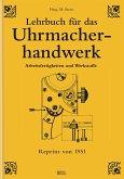 Lehrbuch für das Uhrmacherhandwerk - Band 1 (eBook, ePUB)