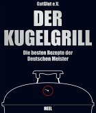 Der Kugelgrill (eBook, ePUB)