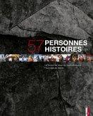 57 personnes - 57 histoires
