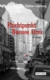 Fluchtpunkt Buenos Aires