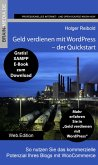 Geld verdienen mit WordPress - Quickstart (eBook, ePUB)