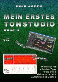 Mein erstes Tonstudio - Band II (eBook, ePUB) - Johne, Raik