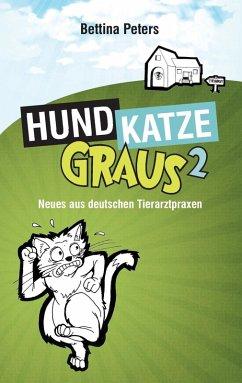 Hund, Katze, Graus 2 (eBook, ePUB)